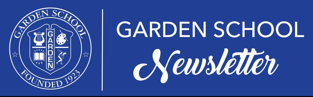 Garden School Newsletter